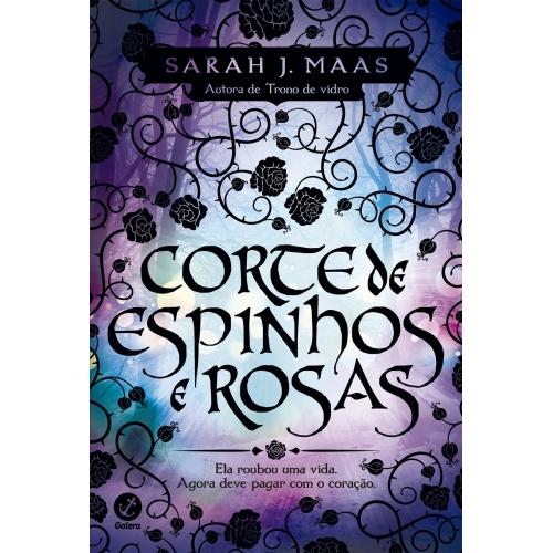 CORTE DE ESPINHOS E ROSAS - VOL 1