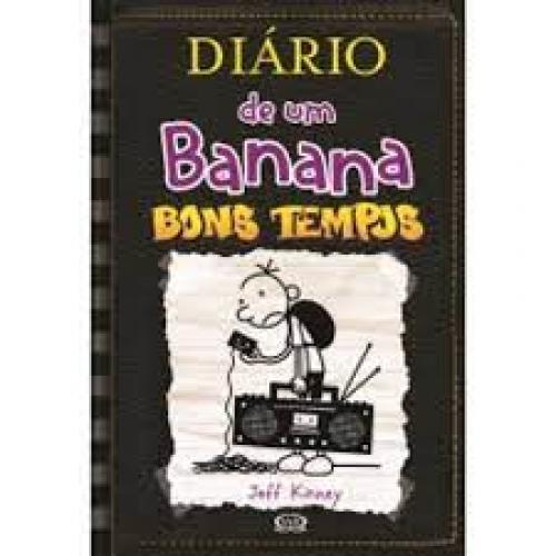DIARIO DE UM BANANA 10 - BONS TEMPOS