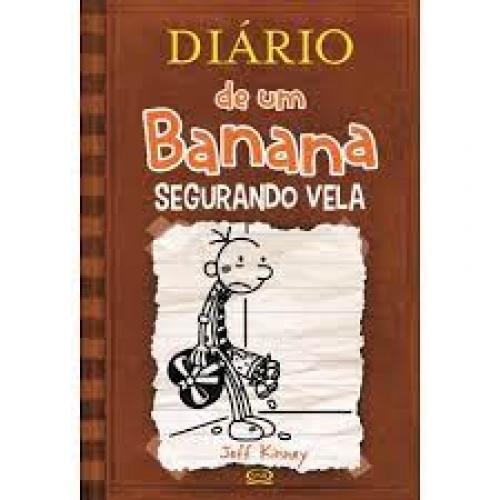 DIARIO DE UM BANANA 7 - SEGURANDO VELA