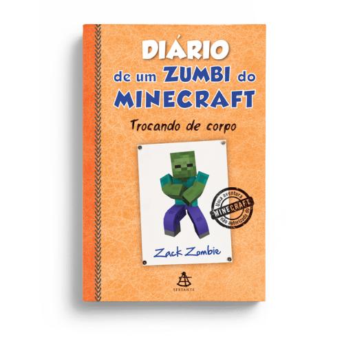 DIARIO DE UM ZUMBI DO MINECRAFT 4 - TROCANDO DE CORPO