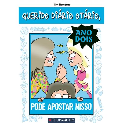 QUERIDO DIARIO OTARIO ANOS DOIS 5 - PODE APOSTAR NISSO
