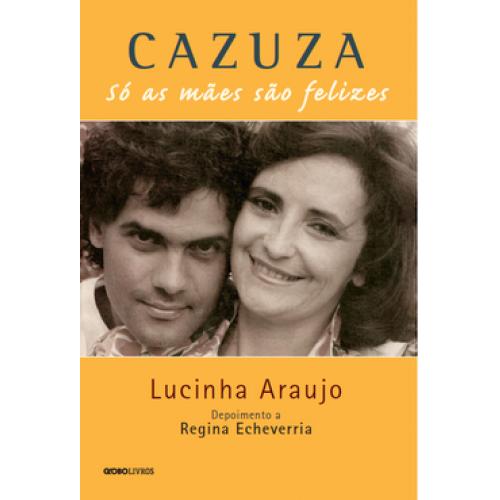 CAZUZA - SO AS MAES SAO FELIZES