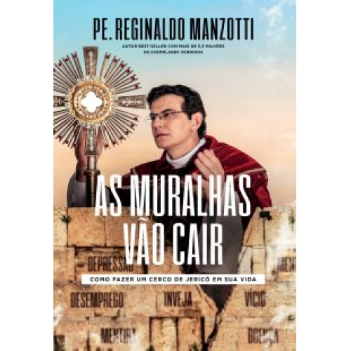 AS MURALHAS VAO CAIR - PE REGINALDO MANZOTTI