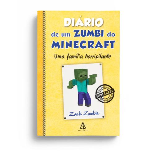 DIARIO DE UM ZUMBI DO MINECRAFT 7 - UMA FAMILIA HORRIPILANTE