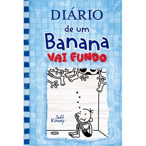 DIARIO DE UM BANANA 15 - VAI FUNDO